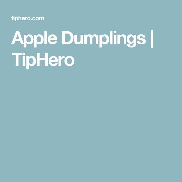 Apple Dumplings   TipHero
