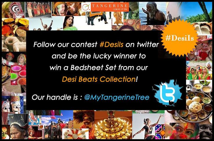 Follow us on @MyTangerineTree and tweet about what #DesiIs to you!