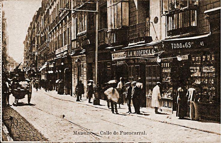 Calle de fuencarral alrededor de 1900 madrid pinterest - Calle princesa barcelona ...