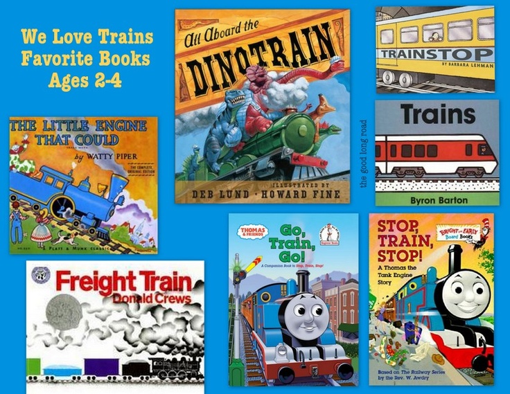 Favorite Train Books, Ages 2-4 + Train Learning, Art and Play Activities