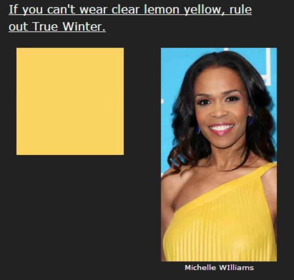 Be careful applying this one. I'm not talking about a golden yellow, or a pastel yellow, or a yellow-orange. True Winter's few yellows don't show a bit of brown or orange or grey. They're the pure, clear complements of TW's vivid sapphire blues. If you need a more moderated yellow that's still vivid, try Dark Winter.