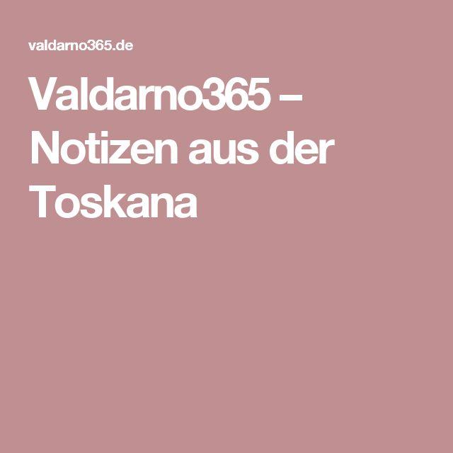 Valdarno365 – Notizen aus der Toskana