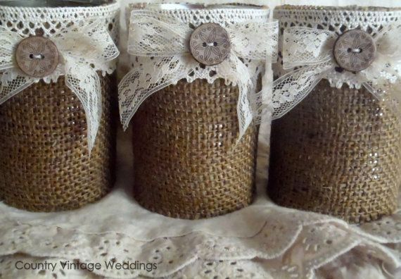 Wedding decor vase, woodland, rustic, barn, country, vintage, burlap vases or containers upcycled tin cans