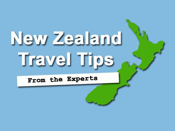 New Zealand Travel Tips from the Experts