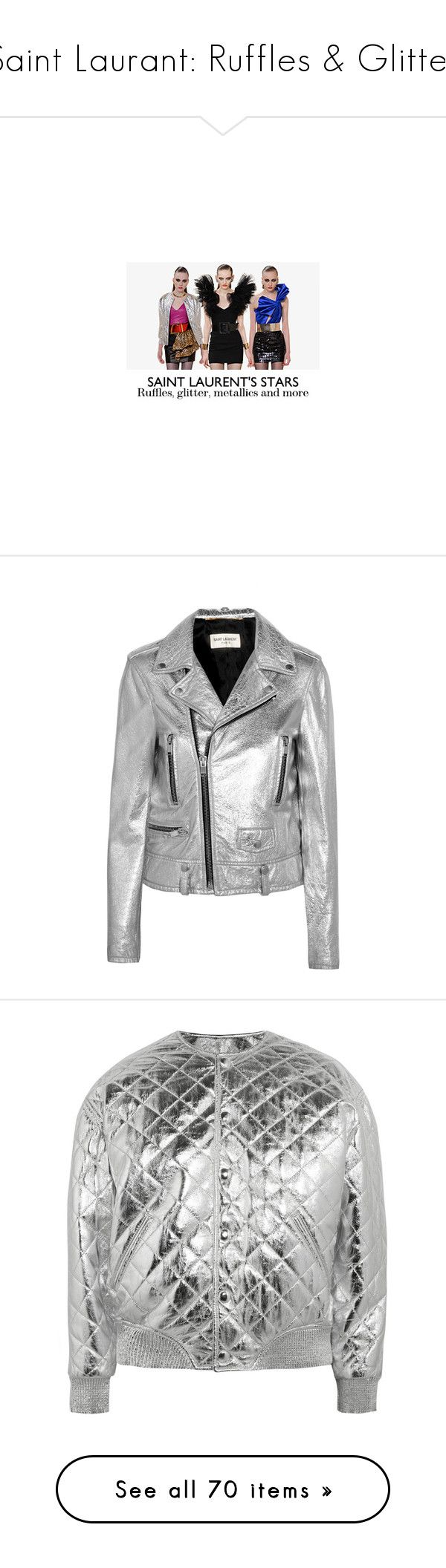 """""""Saint Laurant: Ruffles & Glitter"""" by sylandrya ❤ liked on Polyvore featuring accessories, outerwear, jackets, silver, lightweight zip jacket, zip jacket, metallic biker jacket, light weight jacket, zipper jacket and bomber jacket"""