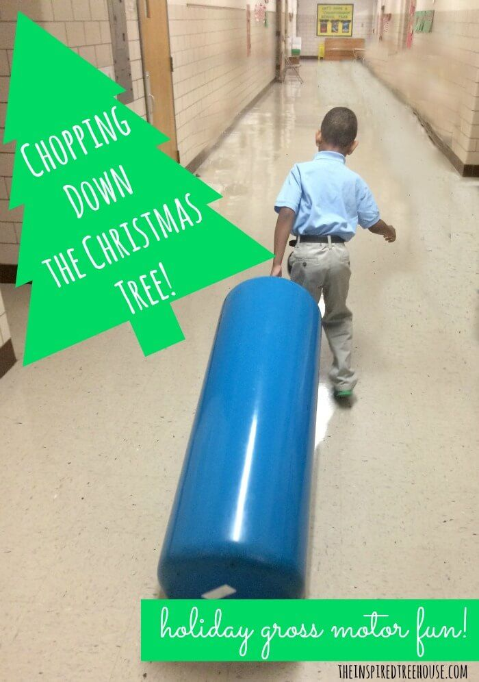 Christmas activities for kids chopping down the tree for Christmas gross motor activities