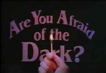 """""""Are You Afraid of the Dark?"""" had a few episodes that were actually quite scary. I always wanted to be a member of The Midnight Society."""
