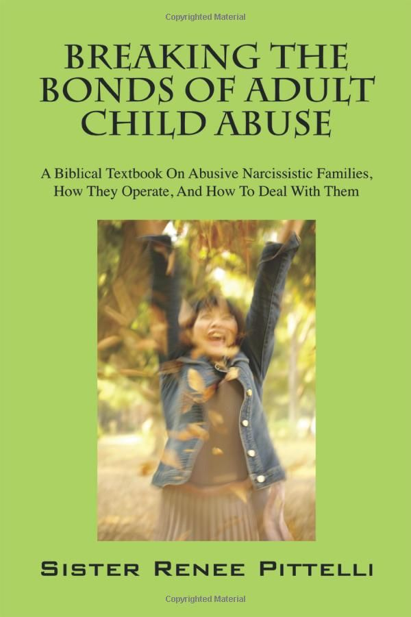 61 best books images on pinterest narcissistic personality breaking the bonds of adult child abuse a biblical textbook on abusive narcissistic families how they operate and how to deal with them fandeluxe Choice Image