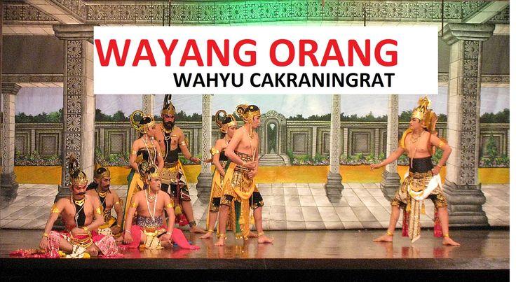 WAYANG ORANG - Wahyu Cakraningrat - Subtitle Indonesia