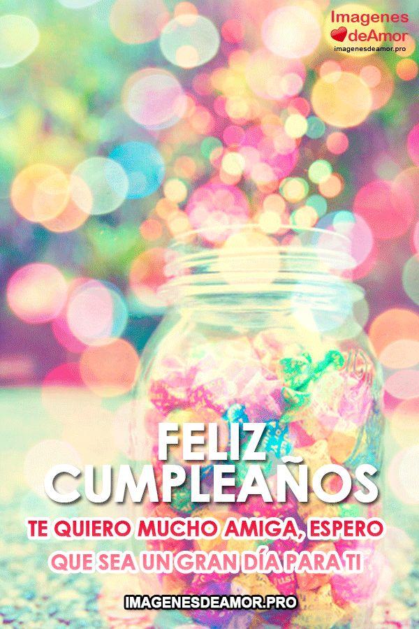 Muchos colores y movimiento y la fraseFeliz cumpleaños te quiero mucho amiga, espero que sea un gran día para ti