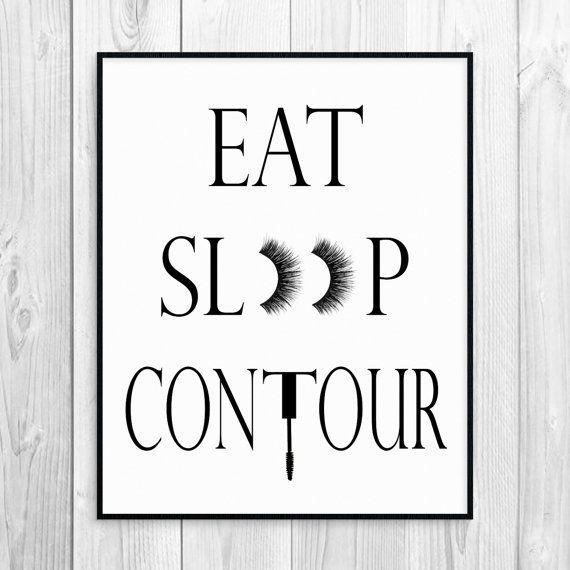 Eat Sleep Contour Makeup Print Makeup Quote Eat by PixiPrintables