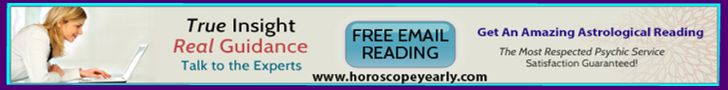 Horoscopes, Tarot, Psychic Readings – Free daily horoscopes, online tarot readings, psychic readings …Do You Need Love & Relationship Advice? Do You Need Career Or Money Advice? Do You Need Destiny & Spiritual Guidance? Then Our Psychic Readings By Email Are Your Answer! Sit down, relax and allow your mind to center on your most important or urgent questions you'd like answers to. All of our psychics are personally... Learn More:  http://www.horoscopeyearly.com/psychic-email-readings-work/