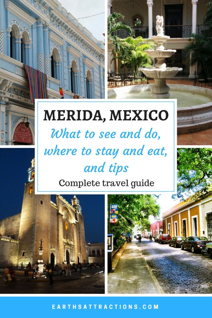 A complete guide to Merida, Mexico