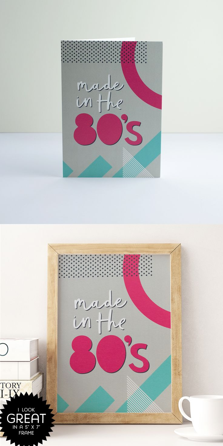 PAPERPAPER | 'Made in the 80s' greetings card - looks great in a frame! Ideal for anyone born in the 1980s #80s #1980s #80sstyle #patternprint #paperpaper