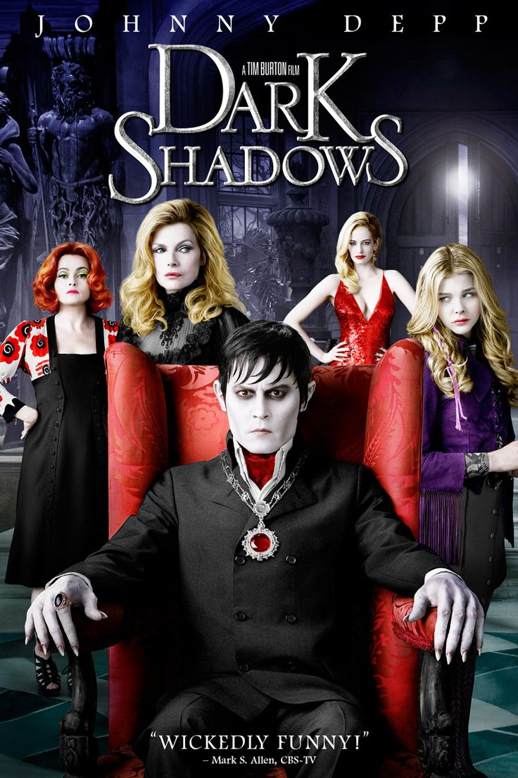 Dark Shadows - Johnny Depp!! I thought this movie was funny!!  watched at DOLE