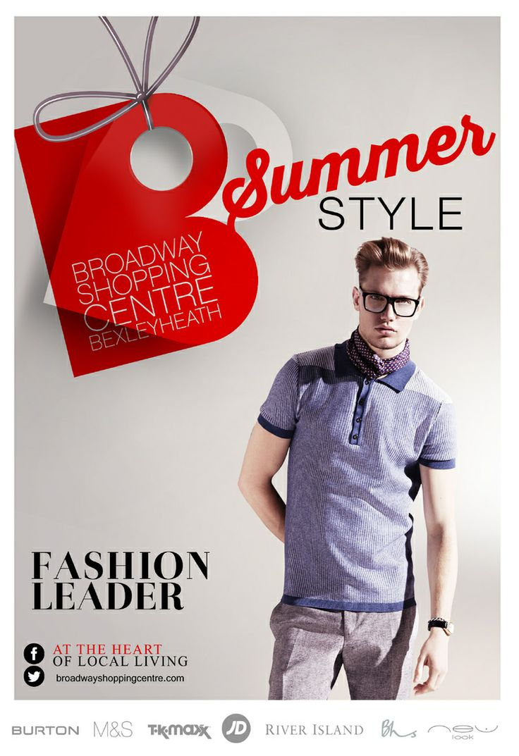 Poster design uk - Fashion Poster For Broadway Shopping Centre By Www Retailcentred Co Uk
