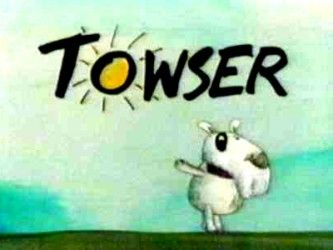 Towser, if anyone remembers then i have mucho respect!