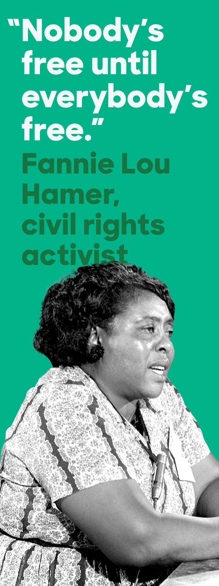 Civil rights activist Fannie Lou Hamer dedicated her life to securing universal…
