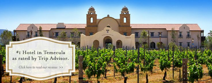 Temecula Hotel, Temecula Winery Inn - Temecula Hotels, Ponte Vineyard Inn