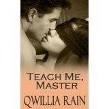 Teach Me, Master (Neighbors, 3) (Kindle Edition)By Qwillia Rain