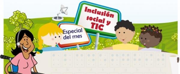 Octubre está dedicado a los proyectos y las herramientas que promueven la inclusión social a través de las TIC.
