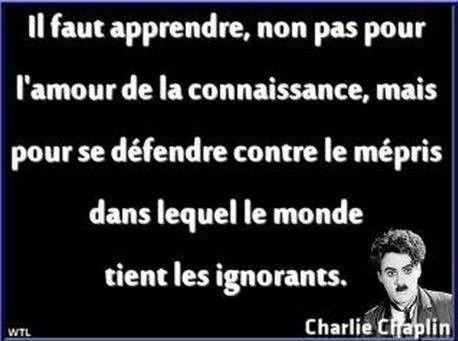 Charlie CHAPLIN ''il faut apprendre...''