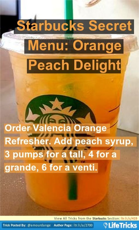 Starbucks Secret Menu: Orange Peach Delight