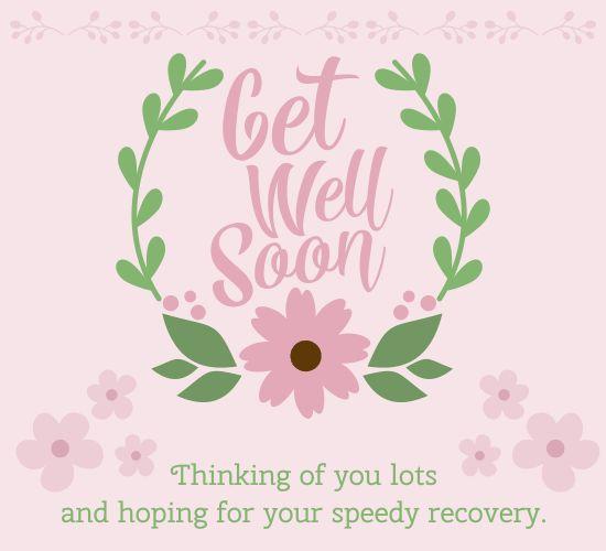 35 Inspirational Get Well Soon Card Messages