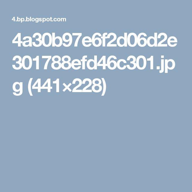 4a30b97e6f2d06d2e301788efd46c301.jpg (441×228)