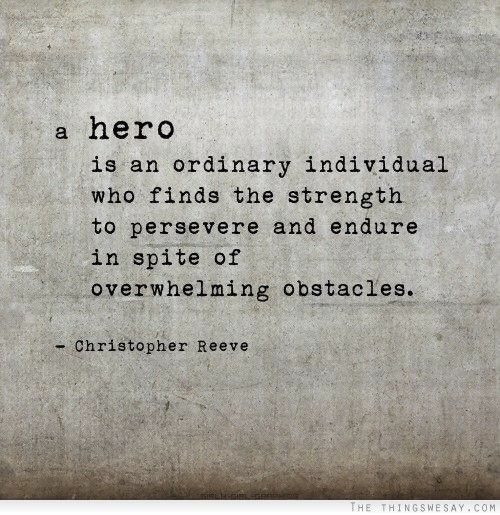 "And this is why my tagline for my books is ""Anyone can be a hero."" Would be a cool tattoo"