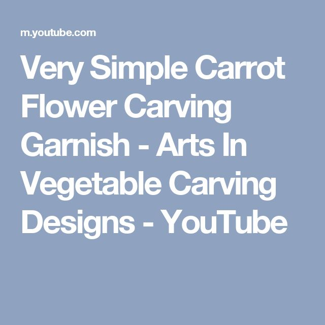 Very Simple Carrot Flower Carving Garnish - Arts In Vegetable Carving Designs - YouTube