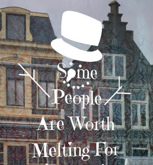 Some people are worth melting for  olaf quote  windowdrawing