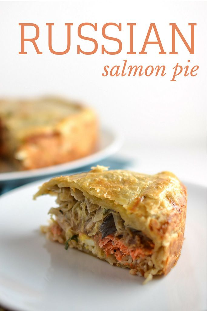 Russian Salmon Pie   Things I Made Today