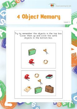 """In the """"4 Object Memory"""" worksheets, the student must remember all the objects in top box, in order to identify the the same objects in the bottom box from memory.  Available at www.visuallearningforlife.com on the Visual Perceptual Skills Builder Level 1 CD."""