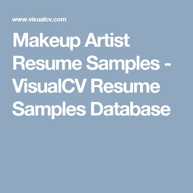 Makeup Artist Resume Samples - VisualCV Resume Samples Database