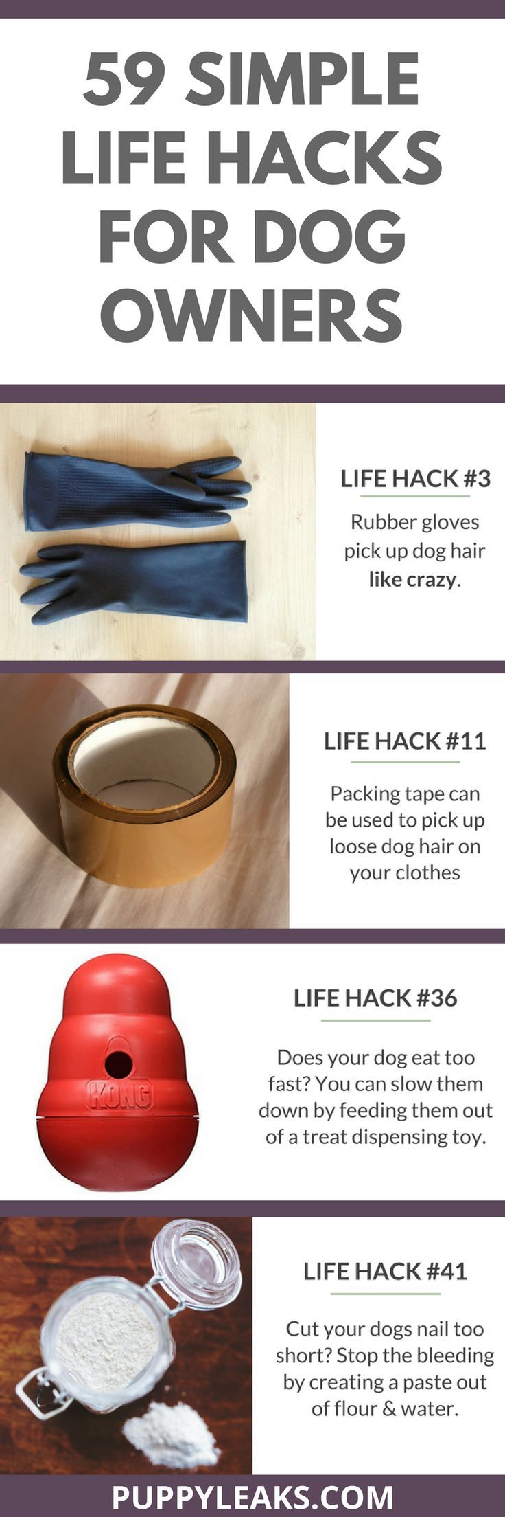 From picking up pet hair with rubber gloves to rotating your dog's toys to keep their interest. Here's 59 simple life hacks for dog owners.