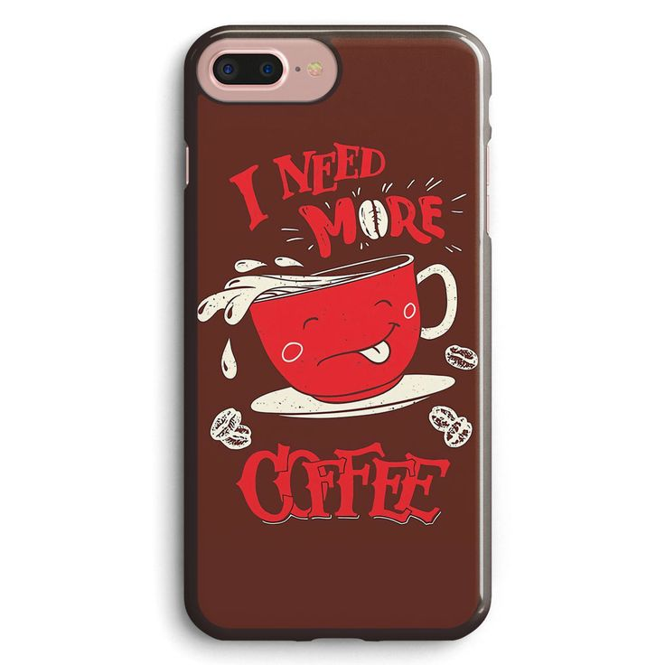 I Need More Coffee Apple iPhone 7 Plus Case Cover ISVH451