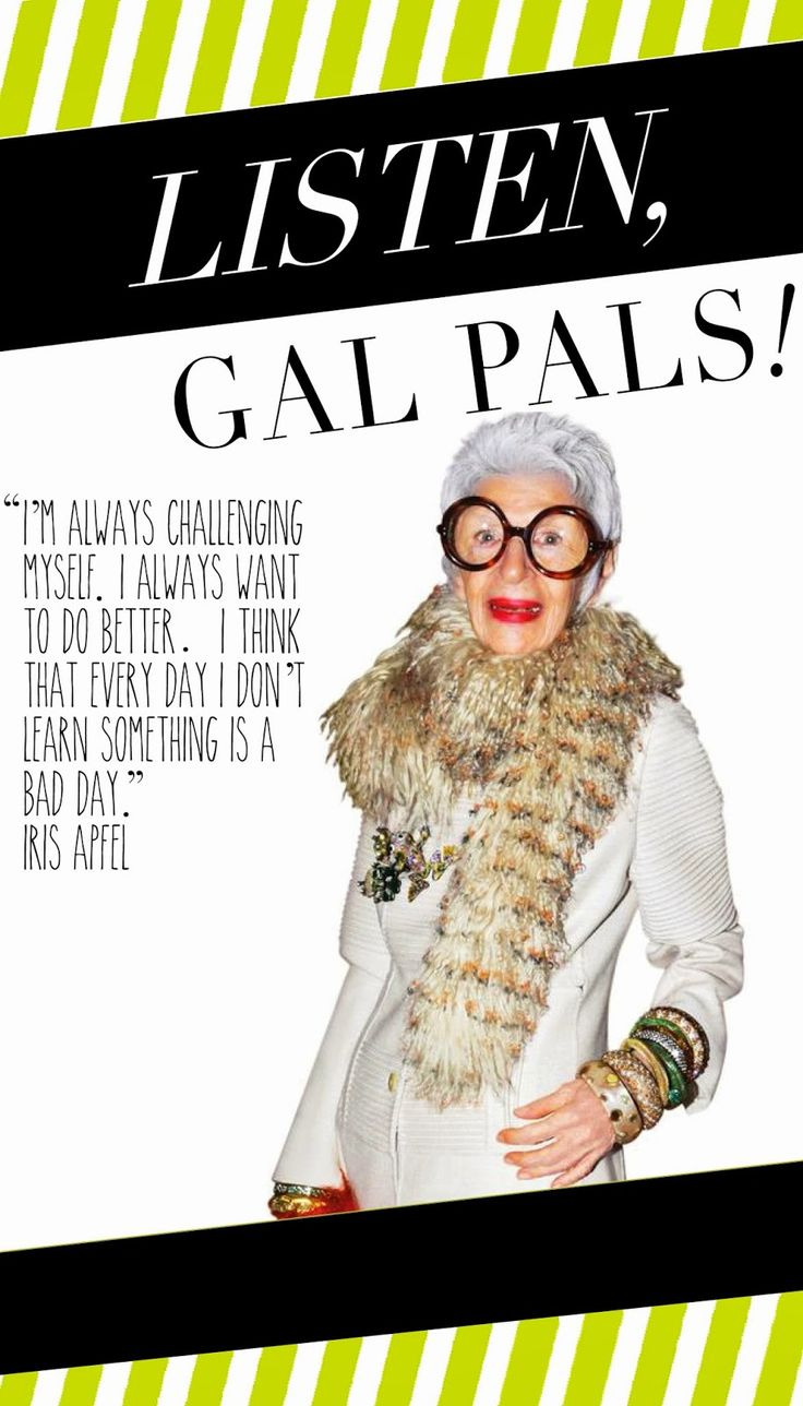 Fashion takes effort -Iris Apfel