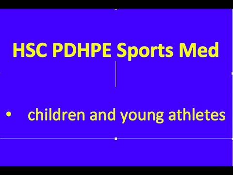 HSC PDHPE Sports Medicine - Children and Young Athletes - YouTube