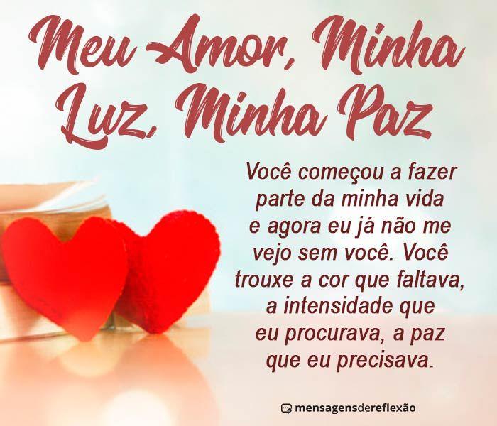 Meu Amor Minha Luz Minha Paz Com Imagens Mensagens De Amor