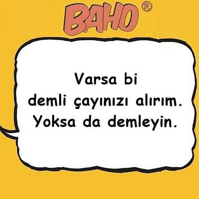 Çay muhim :))