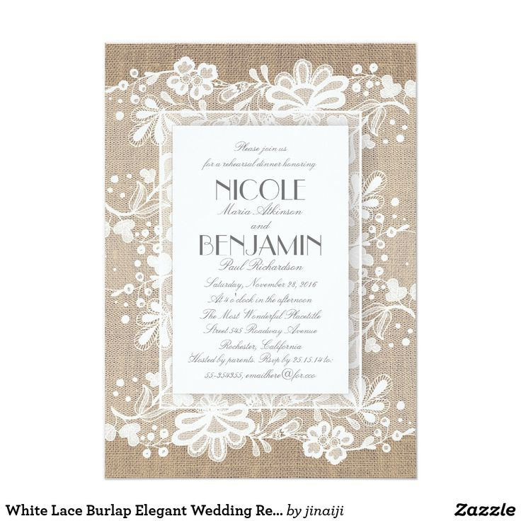 White Lace Burlap Elegant Wedding Rehearsal Dinner Card The burlap and lace elegant vintage rehearsal dinner invitations.