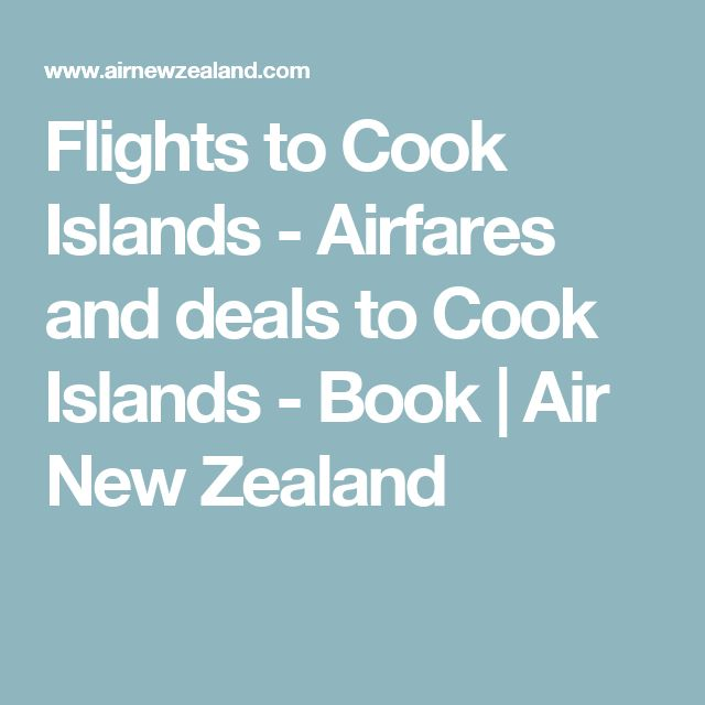 Flights to Cook Islands - Airfares and deals to Cook Islands - Book | Air New Zealand