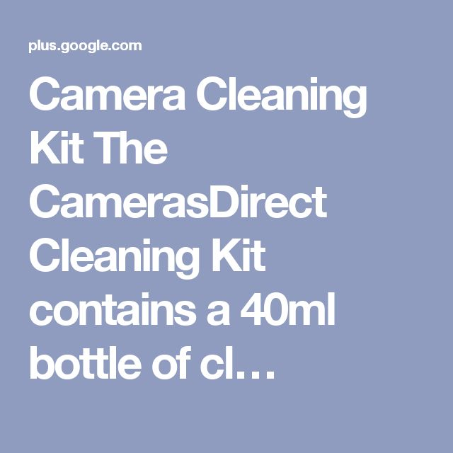 Camera Cleaning Kit The CamerasDirect Cleaning Kit contains a 40ml bottle of cl…