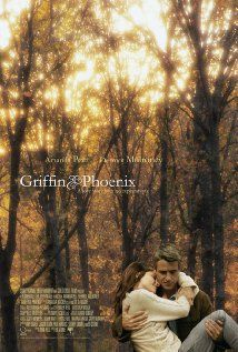 Griffin & Phoenix- A Heart Breaking story about one last chance at love. Must See!