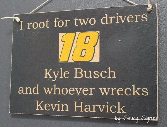 Nascar Driver Kyle Busch wrecks Kevin Harvick Sign