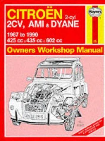 Citroen 2 Cylinder 2cv Ami And Dyane 1967 90 Owner S Workshop Manual Par Author Est Disponible Au Telechargement En Format Pdf 2cv Citroen 2cv Revue Technique
