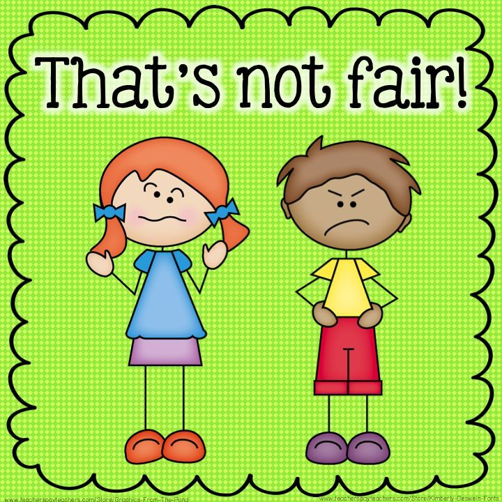 """Some students have a strong sense of justice.  You will often hear them say, """"that's not fair"""". This post has tips for you if you frequently hear this."""