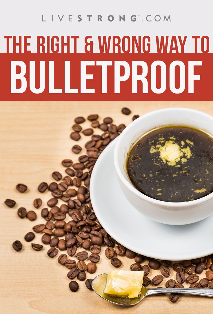Learn the right and wrong way to make bulletproof coffee.