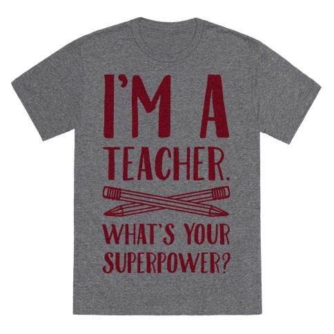 You're a superhero, and not an ordinary one either, you're a TEACHER. That's one of the best super powers to have. You help children learn and that's our future right there. So if teaching is your super power, this shirt with two pencils crossed and ready to challenge those who stand against knowledge is perfect for you!